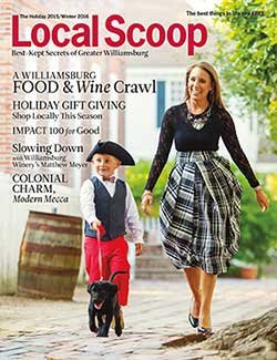 Local Scoop Williamsburg Holiday 2015/Winter 2016 Issue